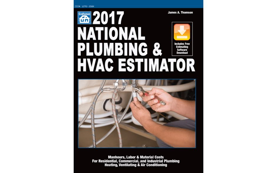 2017 National Plumbing & HVAC Estimator - Contractors - Customers ...