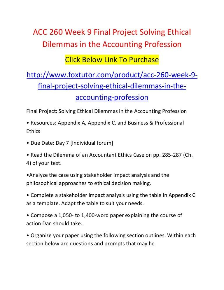Acc 260 week 9 final project solving ethical dilemmas in the accounti…