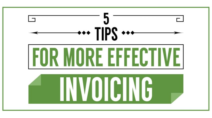 5 Invoice Tips to Get Your Small Business Paid Faster