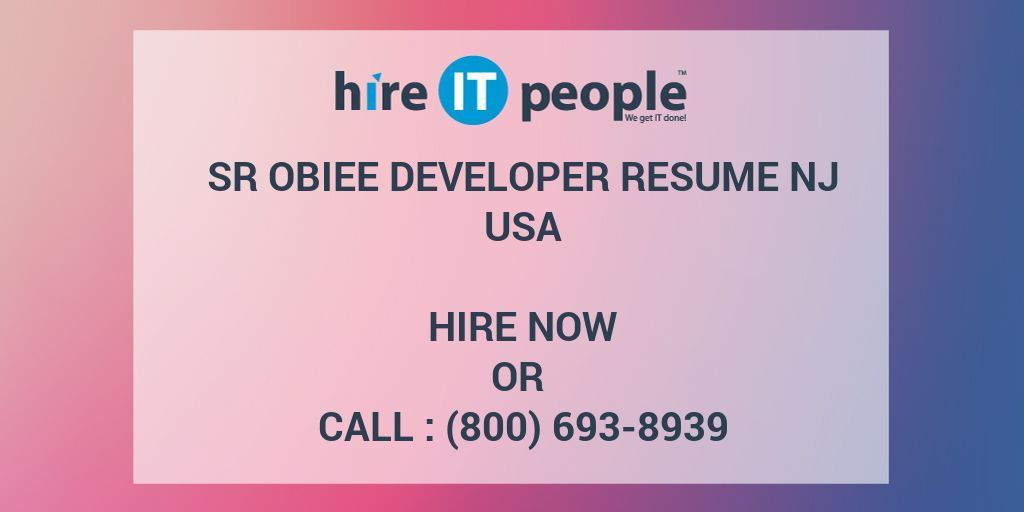 Sr OBIEE Developer RESUME NJ - Hire IT People - We get IT done