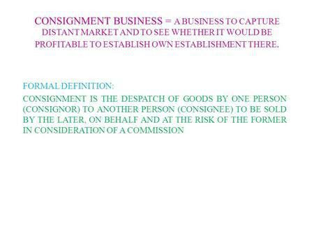 FINANCIAL ACCOUNTING CHAPTER 1 CONSIGNMENT ACCOUNTS - ppt download