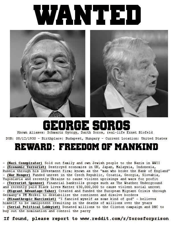 PRINTABLE VERSION OF GEORGE SOROS WANTED POSTER - Save it, print ...