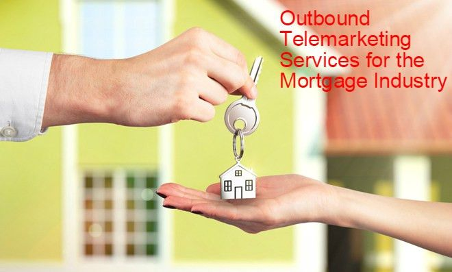 Outbound B2B Telemarketing Services for the Mortgage Industry ...