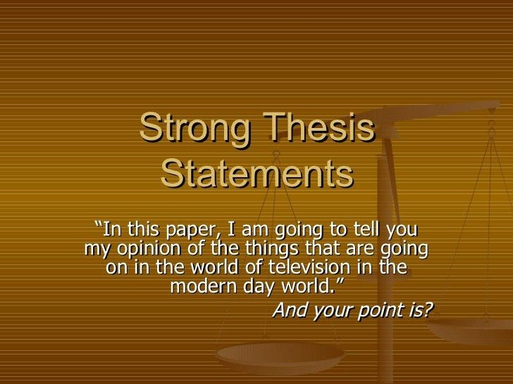 strong-thesis-statements-1-728.jpg?cb=1190468651