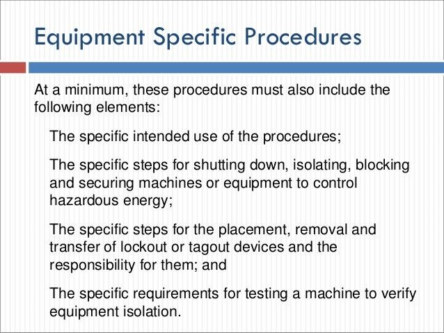 The Control of Hazardous Energy (Lockout Tagout)