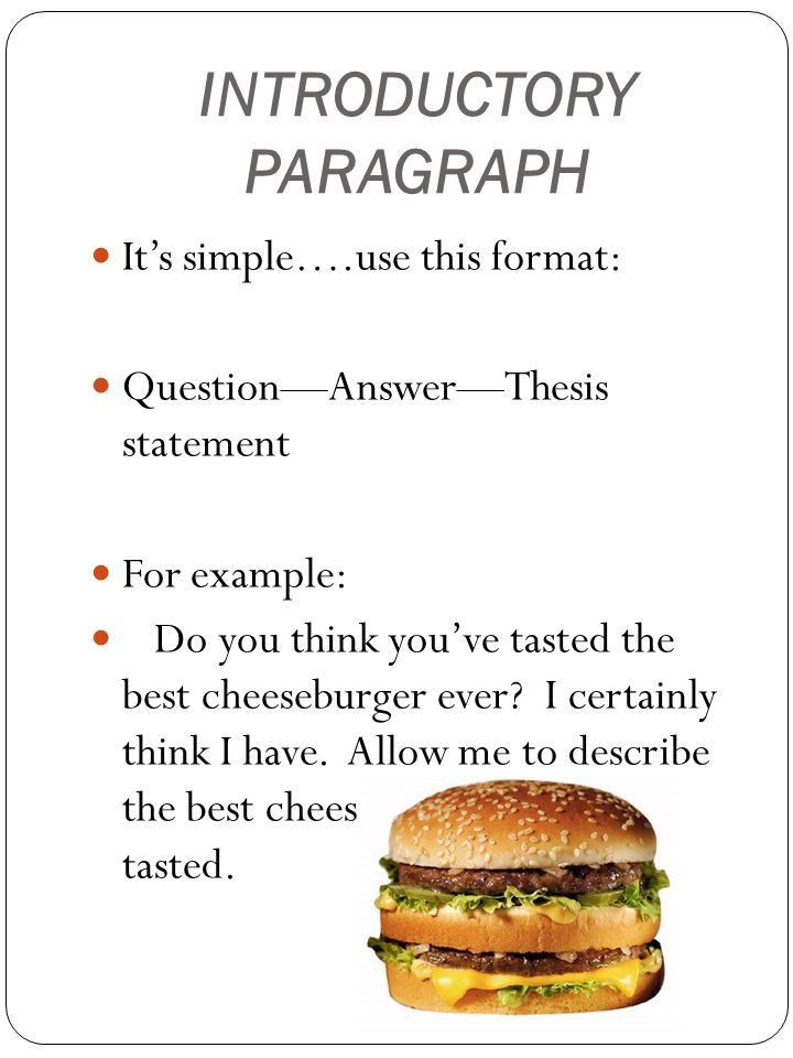 DESCRIPTIVE WRITING The 5 Paragraph Essay Introductory paragraph ...