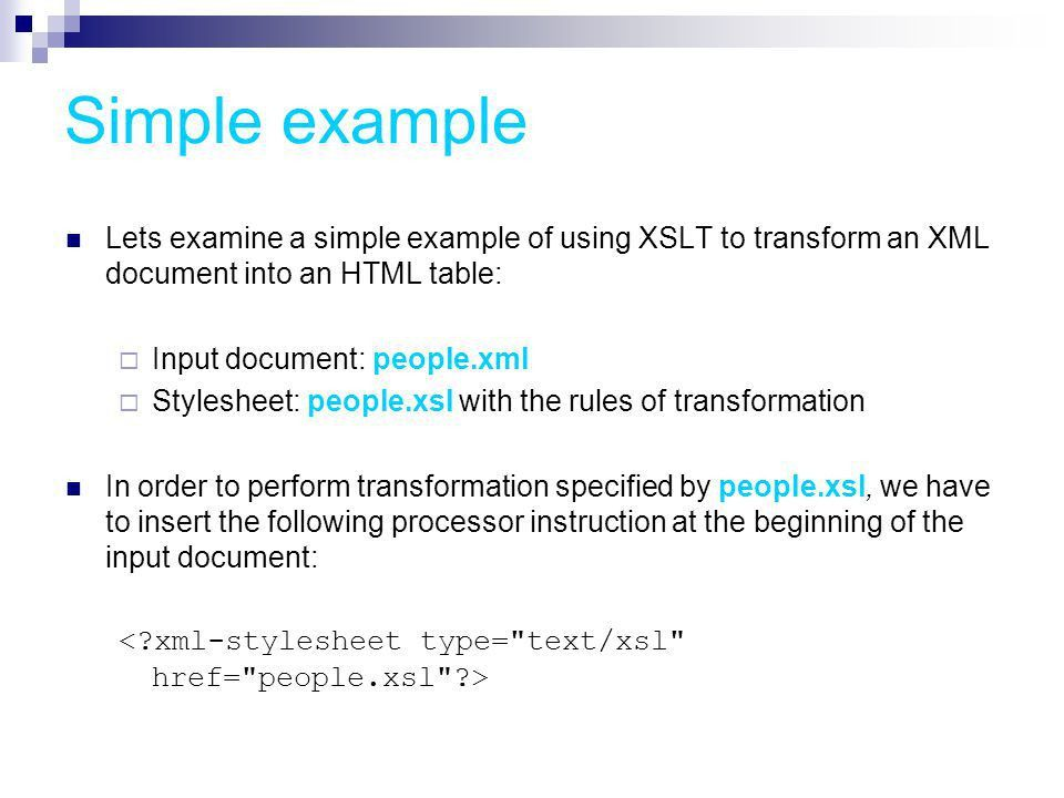 XSLT – Extensible Style Language for Transformation - ppt download