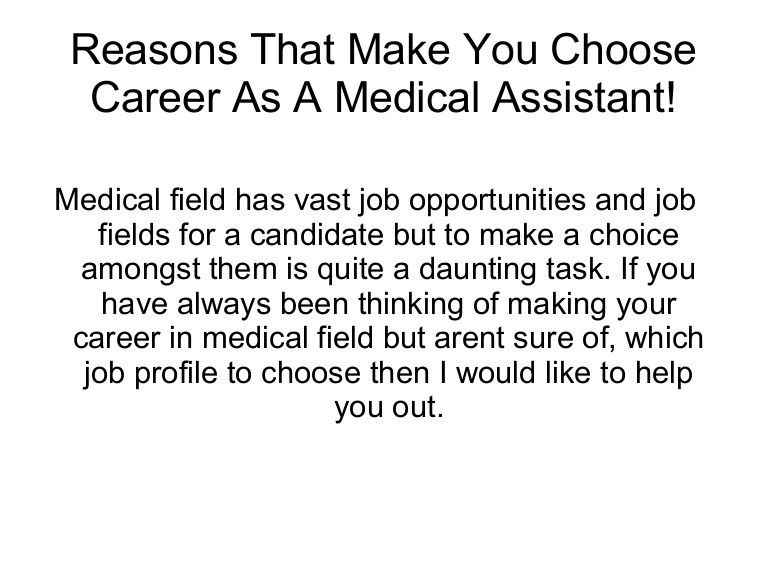 Reasons that make you choose career as a medical assistant