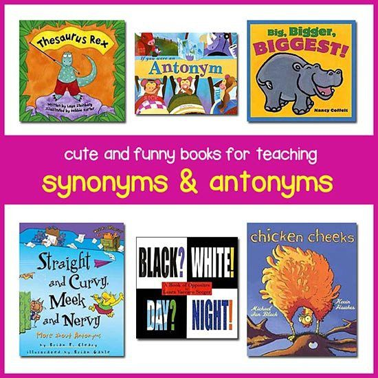 Teaching Antonyms and Synonyms with Children's Books -- BEST BOOKS ...