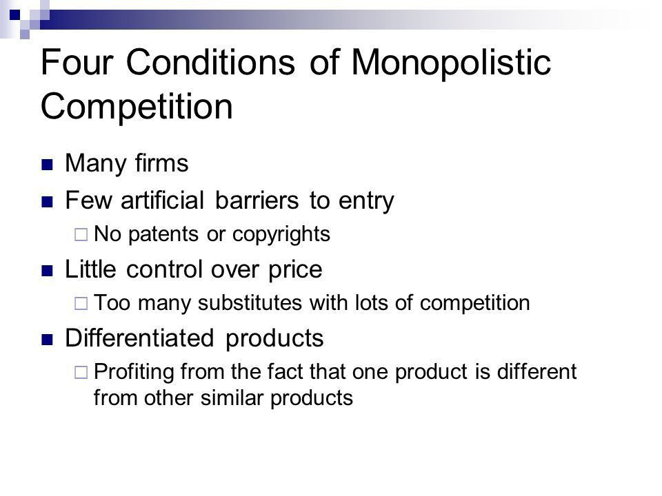 Monopolistic Competition and Oligopoly. Objectives Describe ...