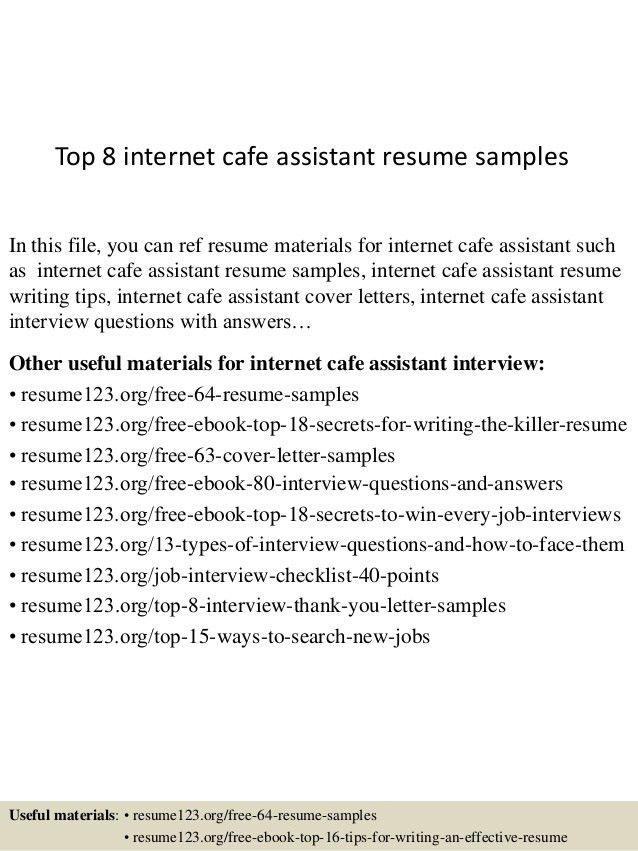 top-8-internet-cafe-assistant-resume-samples-1-638.jpg?cb=1436203294