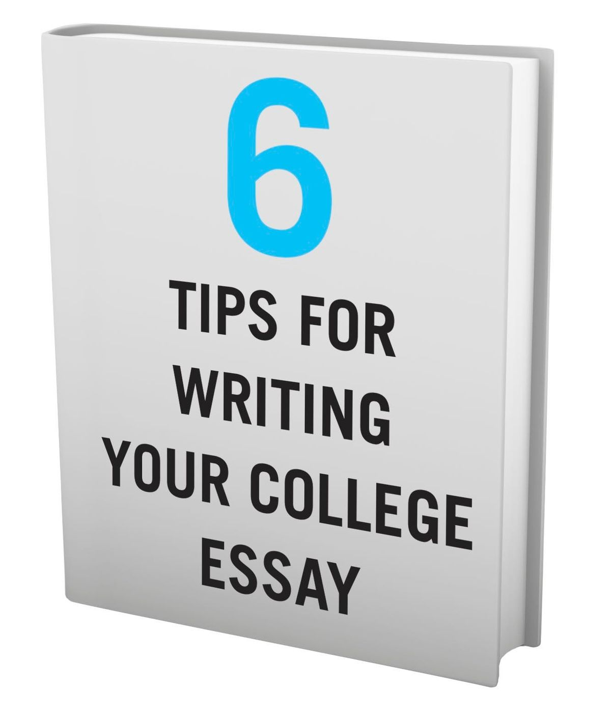What (Not) to Write About in Your College Essay
