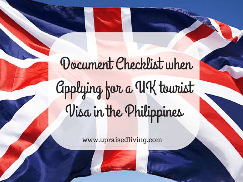 Document Checklist when Applying for UK tourist visa from ...