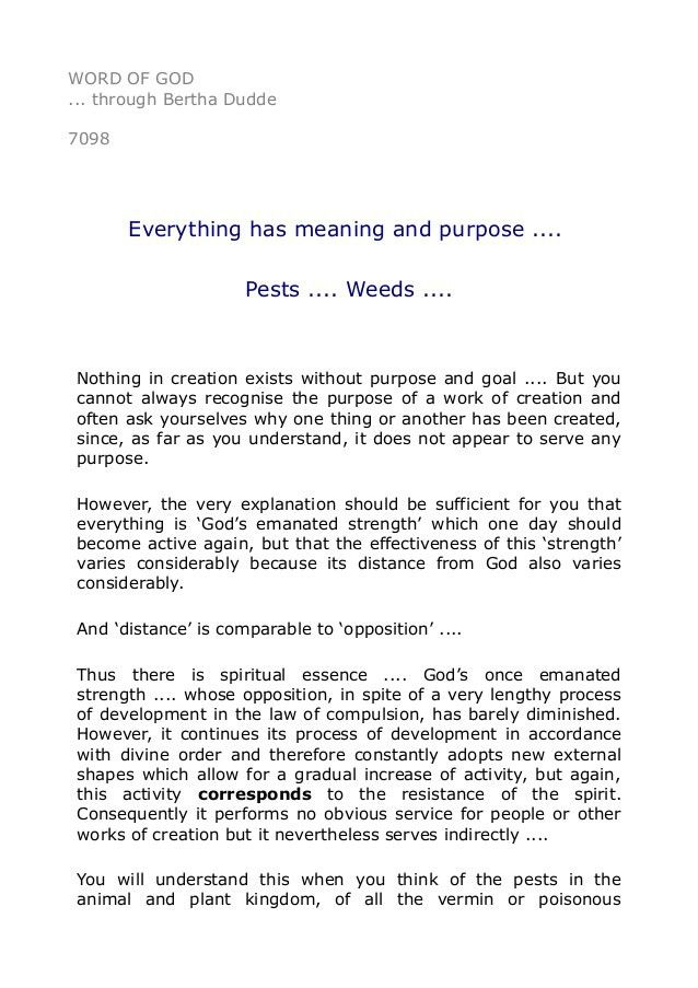 7098 Everything has meaning and purpose .... Pests .... Weeds ....