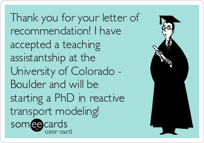 Thank You For Your Letter Of Recommendation! I Have Accepted A ...