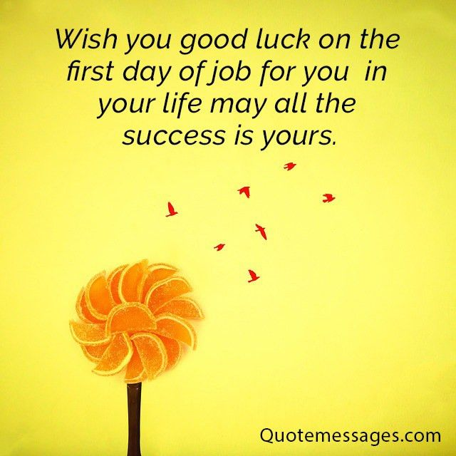 Messages of Good Luck for The First Job: The Best Wishes and ...
