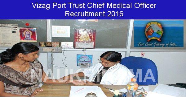 Visakhapatnam Port Trust Chief Medical Officer Recruitment 2016 ...