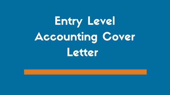 Entry Level Accounting Cover Letter Example - ZipJob