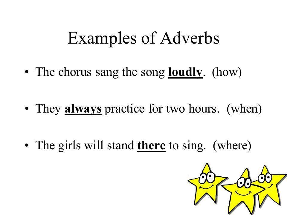EXAMPLES OF ADVERBS - alisen berde