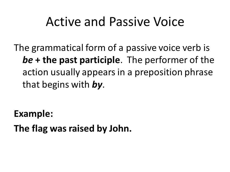 Passive and Active Voice and the Truncated Passive - ppt video ...