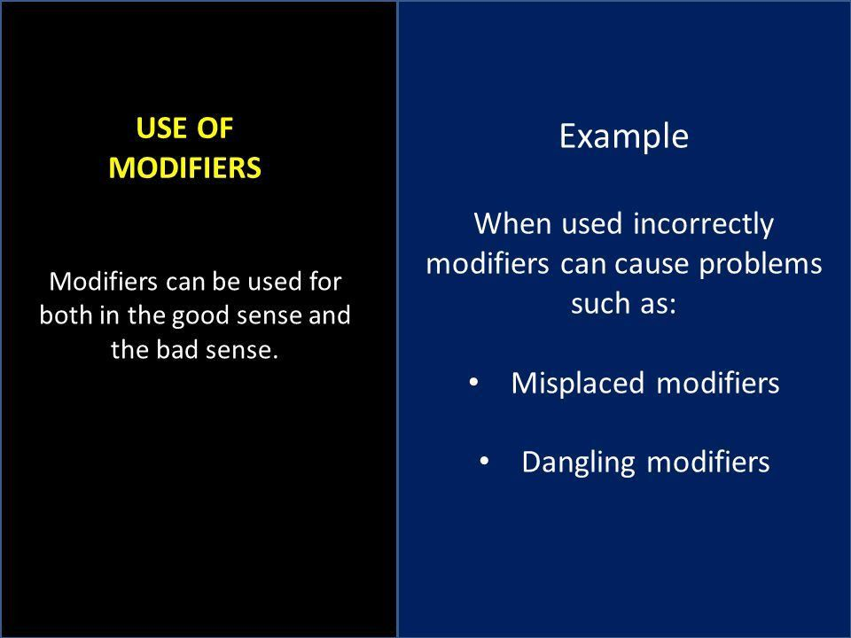 GRAMMAR: MISPLACED MODIFIERS DANGLING MODIFIERS DANGLING MODIFIERS ...