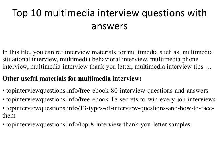 Top 10 multimedia interview questions with answers