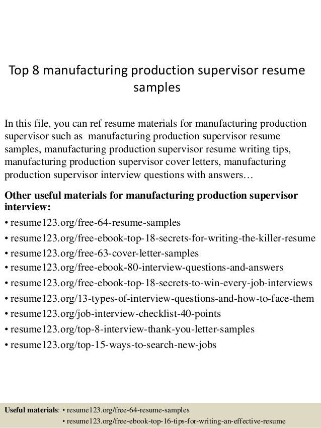 top-8-manufacturing-production-supervisor-resume-samples -1-638.jpg?cb=1431862008
