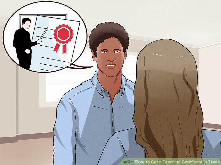 3 Ways to Get a Teaching Certificate in Texas - wikiHow