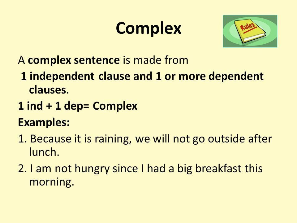 Complex Sentences CX. Standard *Transition Standard* ELACC7L1b ...
