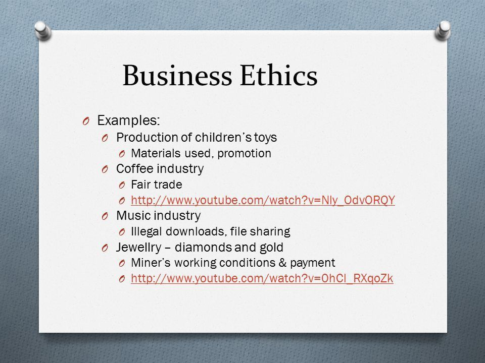 Business Ethics. O Rules or standards governing the conduct of a ...