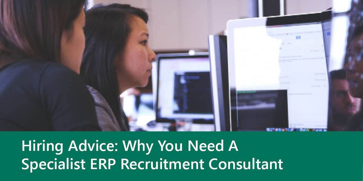 Why you Need a Specialist ERP Recruitment Consultant - Blog ...