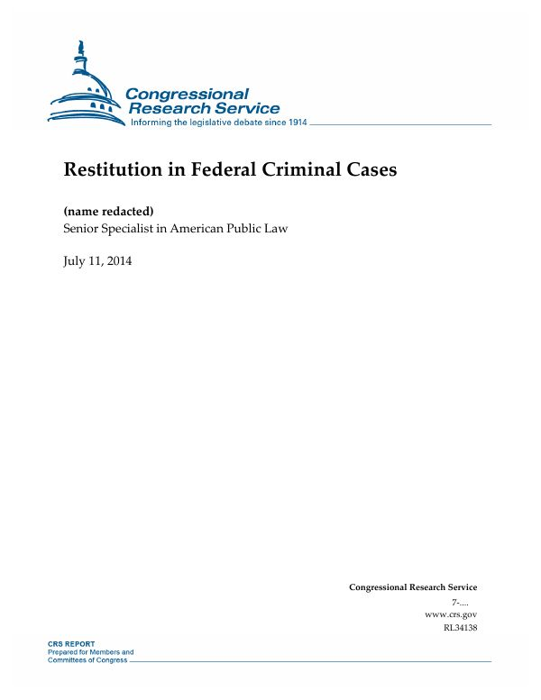 Restitution in Federal Criminal Cases - EveryCRSReport.com