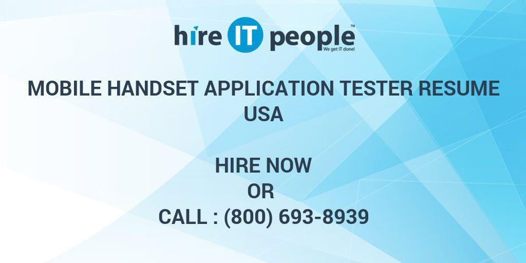 Mobile Handset Application Tester resume - Hire IT People - We get ...