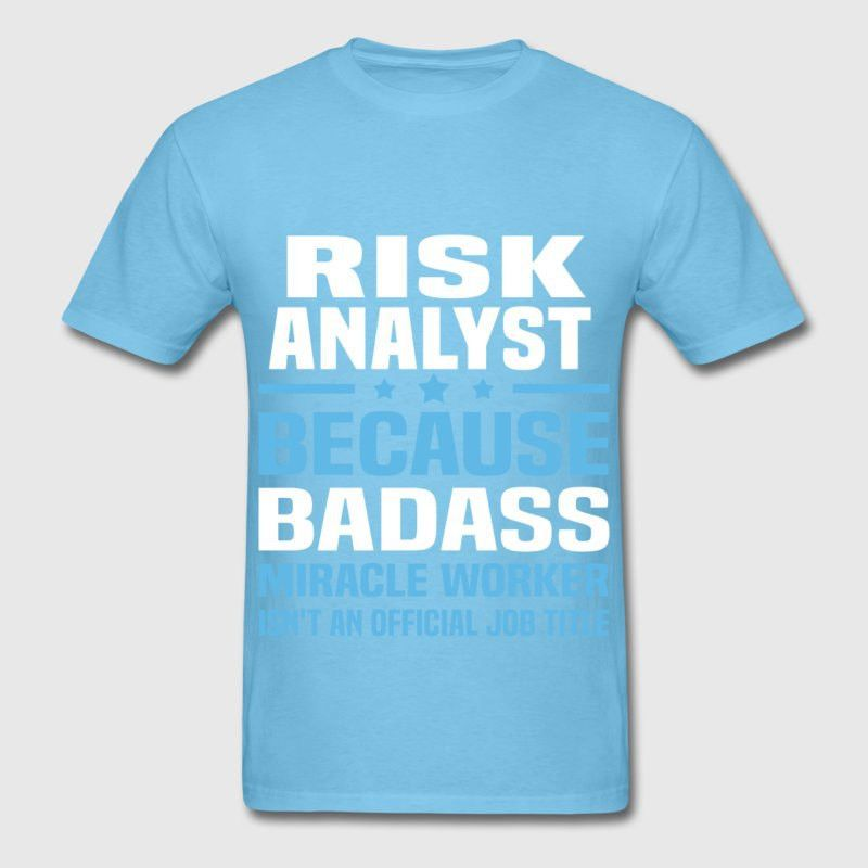 Risk Analyst T-Shirt | Spreadshirt