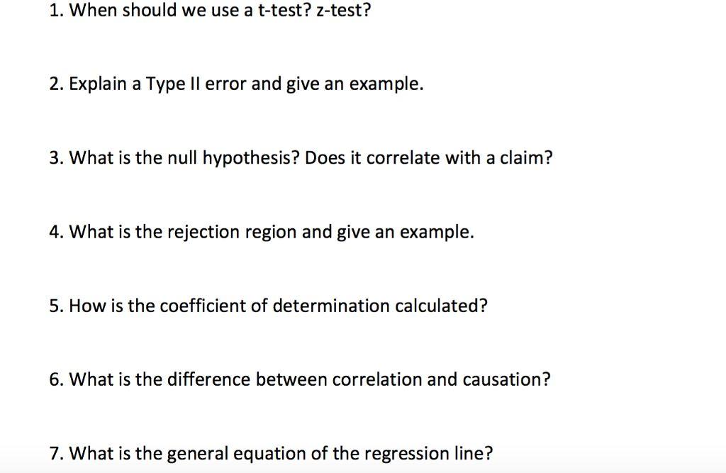 When Should We Use A T-test? Z-test? Explain A Typ... | Chegg.com