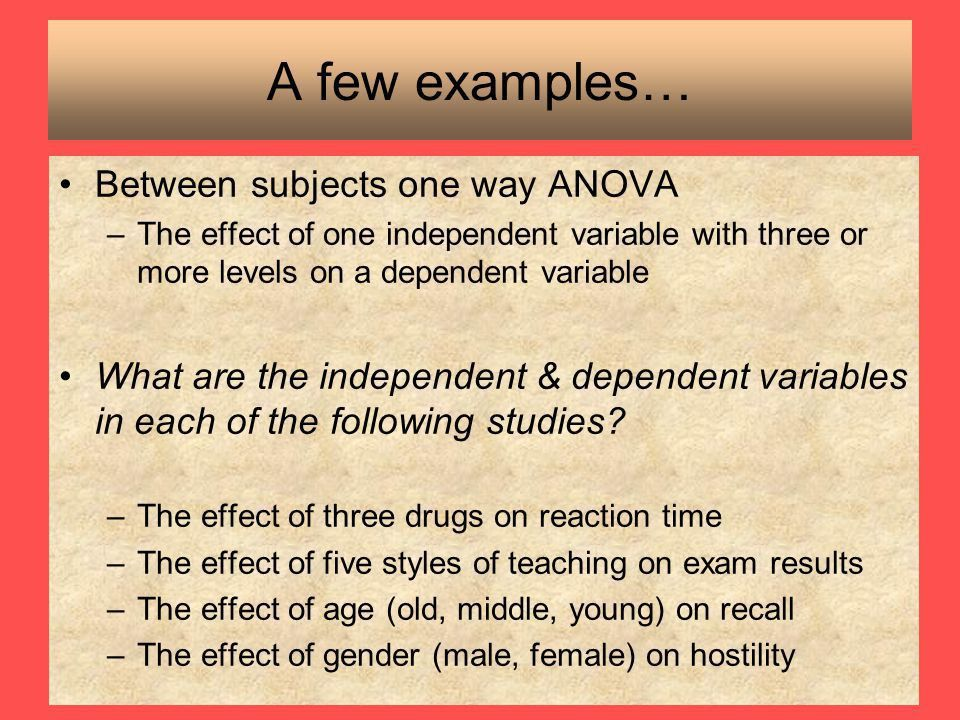 Lecture 9: One Way ANOVA Between Subjects - ppt video online download