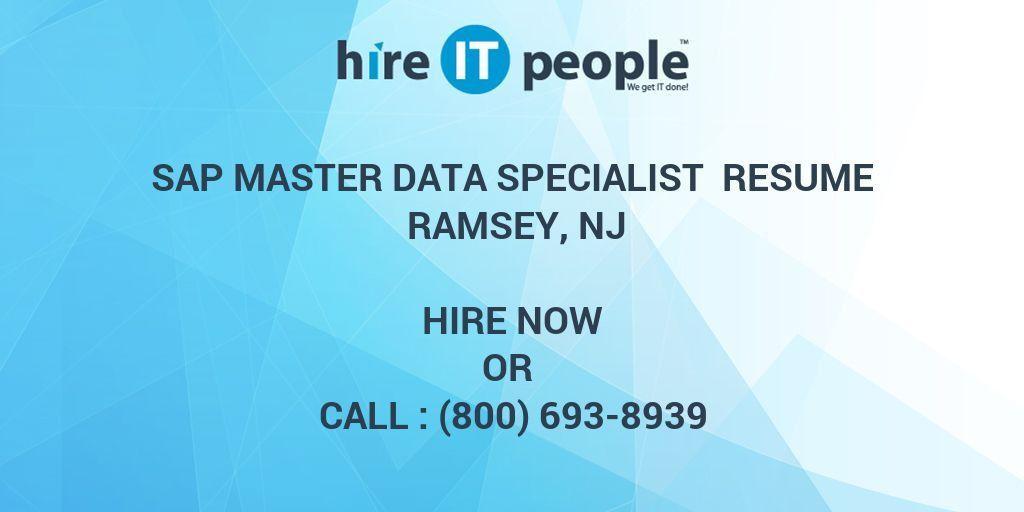 SAP Master Data Specialist Resume Ramsey, NJ - Hire IT People - We ...