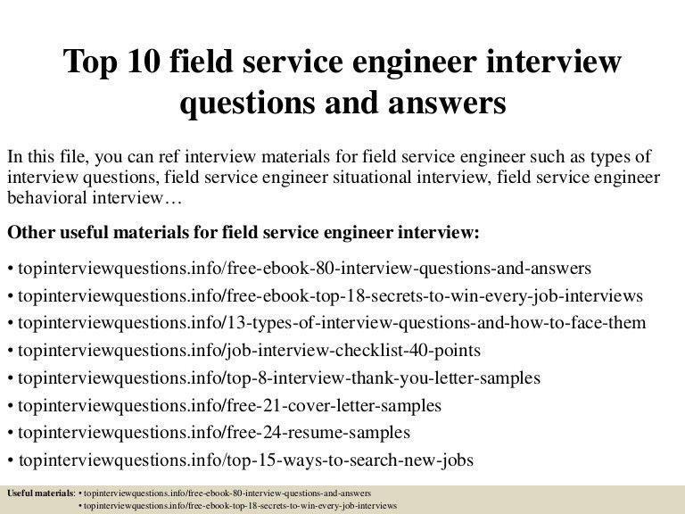 top10fieldserviceengineerinterviewquestionsandanswers-150405194954-conversion-gate01-thumbnail-4.jpg?cb=1428281451