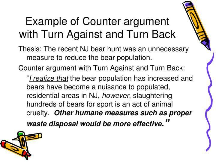 PPT - COUNTER ARGUMENT PowerPoint Presentation - ID:2129968