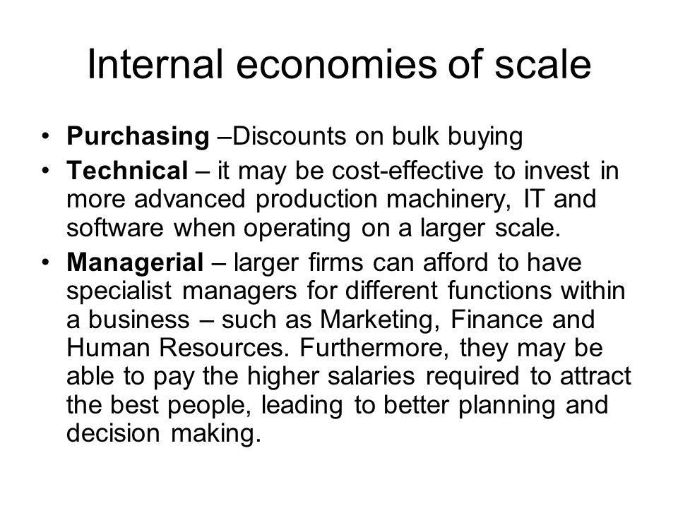 Economies of Scale As a business grows it can benefit form ...