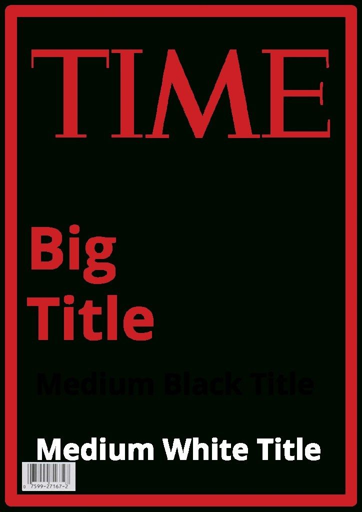 Times Magazine Cover Template. magazine cover template download ...