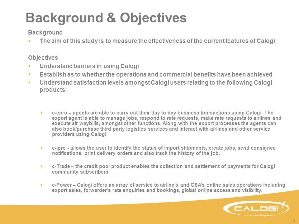Calogi Customer Satisfaction Survey June Outline  Background ...