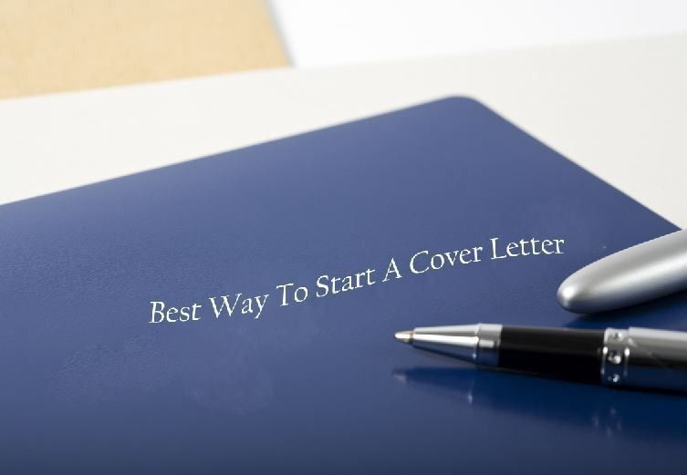 How To Begin A Cover Letter- Steps To Write A Cover Letter