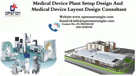 Medical Device Manufacturing Plant Setup Design Consultant: *We ...