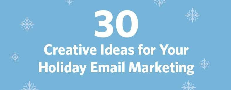 30 Creative Ideas for Your Holiday Email Marketing | Constant ...