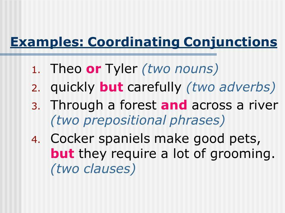 Conjunctions Joining words or groups of words.. - ppt download
