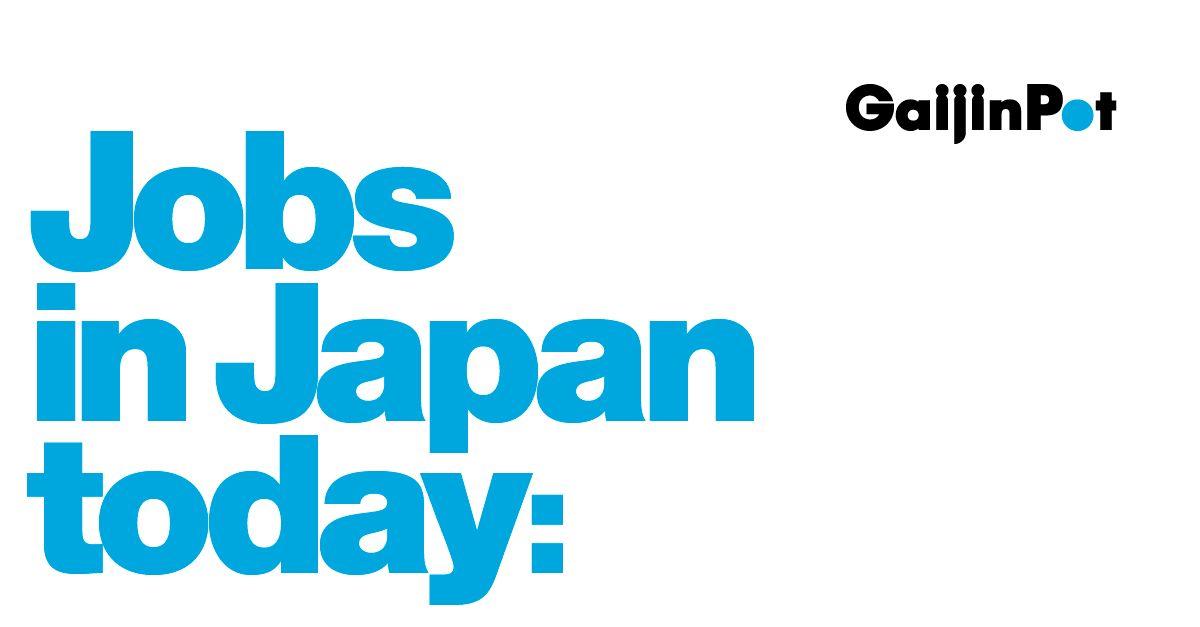 Work in Japan! ‹ GaijinPot Jobs