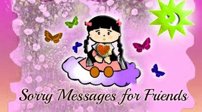 Sorry Messages for Friends, Cute Sorry Text Message