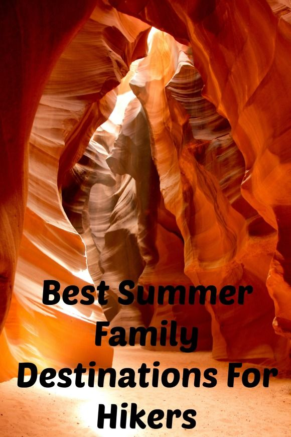 4e475ce9d6e1846459c95a717a9f3eaa - best summer family vacations places to visit