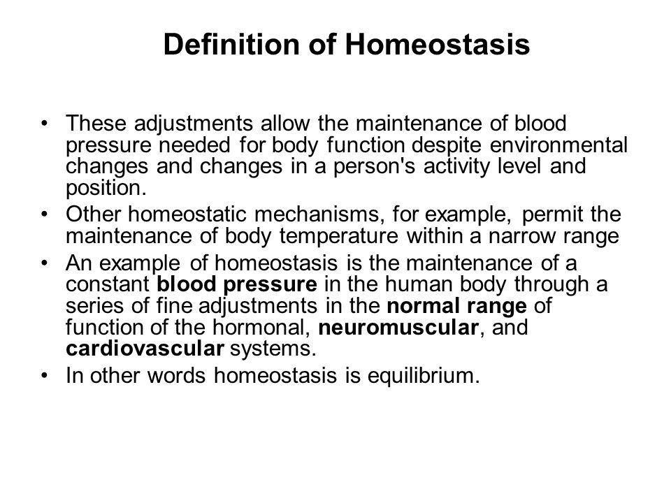 Homeostasis 4 Prof. Dr. Asrar M. Khan. Definition of Homeostasis ...